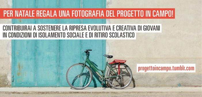 Regala una fotografia del progetto IN CAMPO