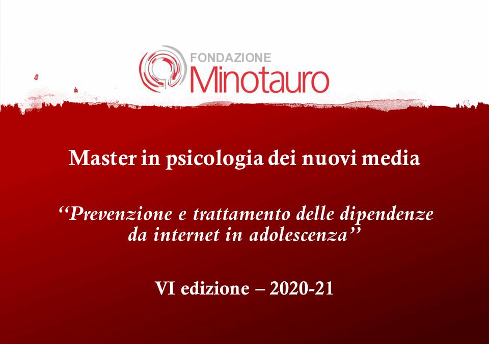 VI Edizione Master in Psicologia dei nuovi media